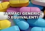 farmaci generici o equivalenti