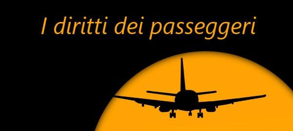 Diritti dei passeggeri: cosa si può pretendere dalle compagnie aeree