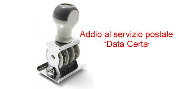 """Poste Italiane non effettua più il servizio di """"apposizione timbro data certa"""""""