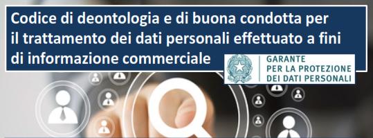 Informazioni Commerciali. In vigore dal 1° ottobre il Codice deontologico varato dal Garante Privacy