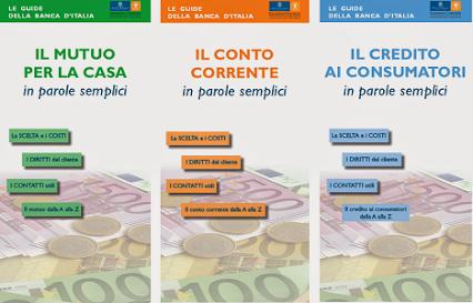 La Banca d'Italia ha aggiornato le guide per i consumatori su conto corrente, credito e mutui
